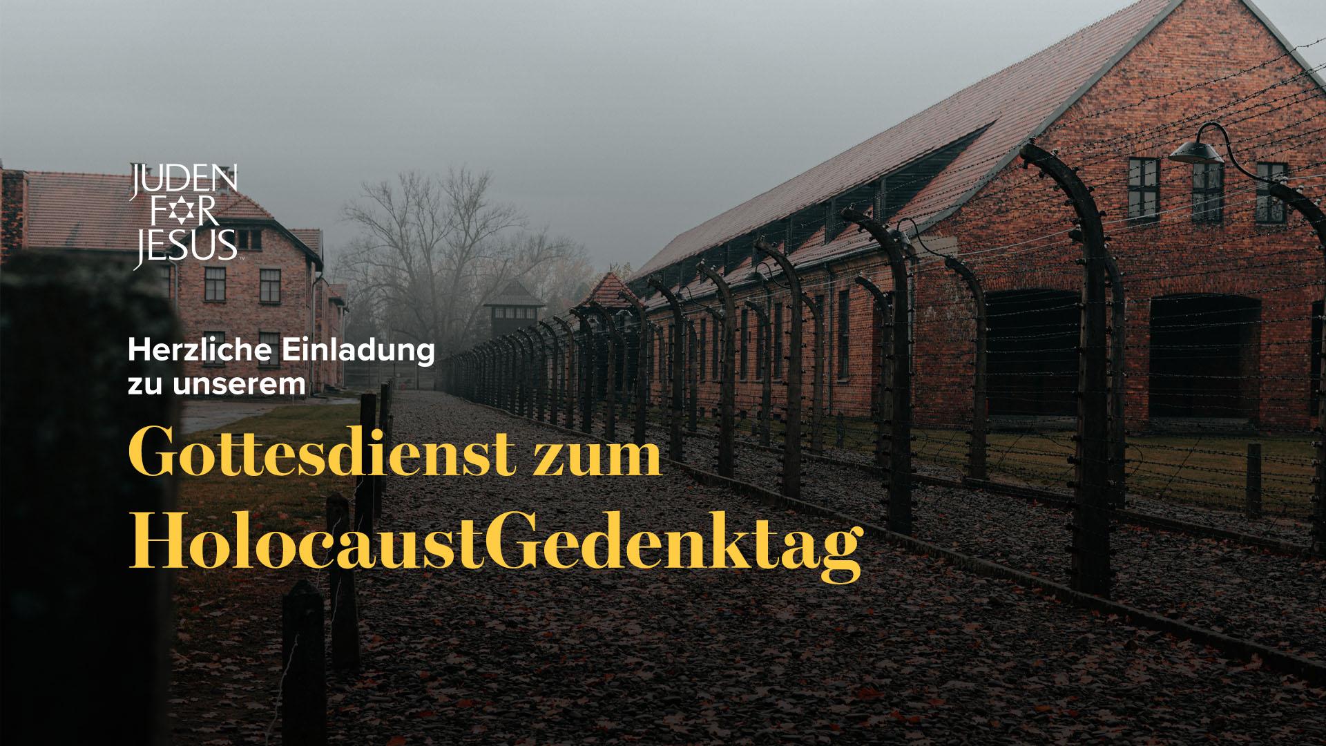 Einladung zum HolocaustGedenkgottesdienst